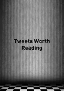 Tweets-Worth-Reading